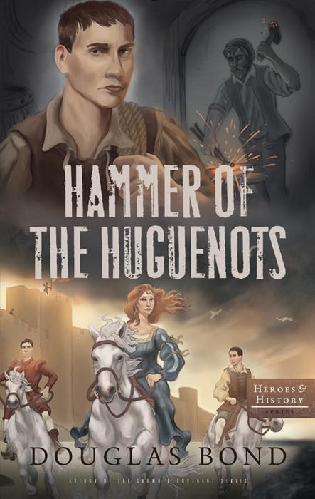 Hammer of the Huguenots (Paper Back)
