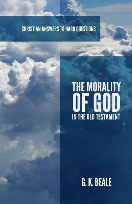 The Morality of God in the Old Testament (Paper Back)