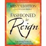Fashioned To Reign Workbook (Paperback)