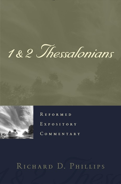 Reformed Expository Commentary: 1 & 2 Thessalonians (Hard Cover)
