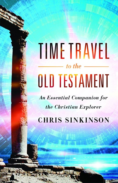 Time Travel to the Old Testament (Paperback)