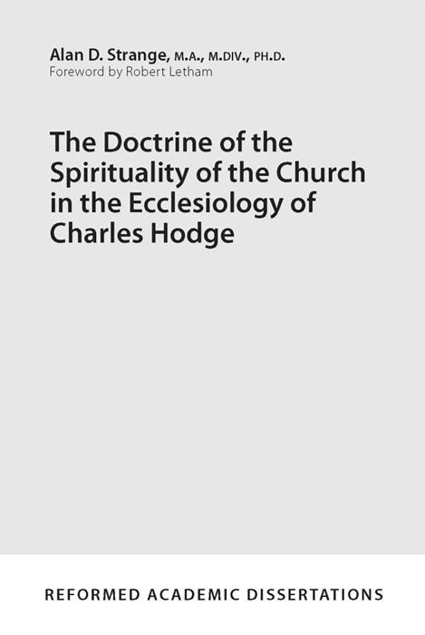 Doctrine of the Spirituality of the Church in the Ecclesiolo (Paper Back)