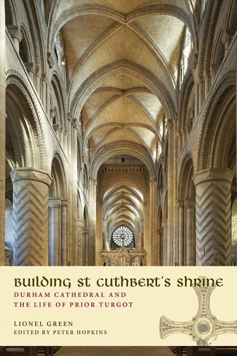 Building St Cuthbert's Shrine (Paperback)