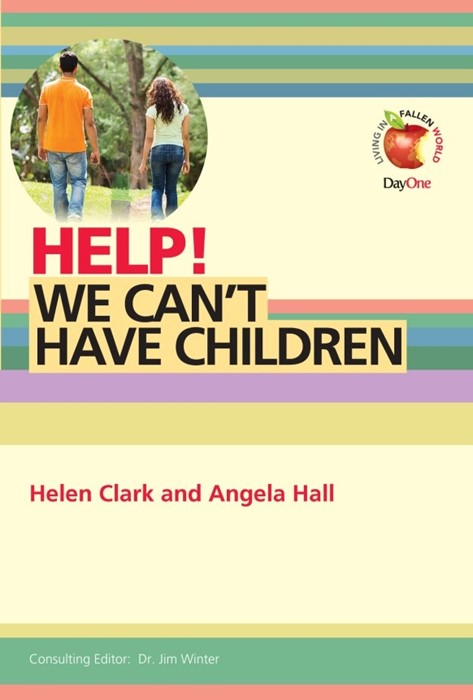 Help! We Can't Have Children (Paper Back)