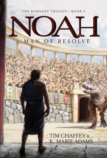 Noah: Man Of Resolve (Paperback)