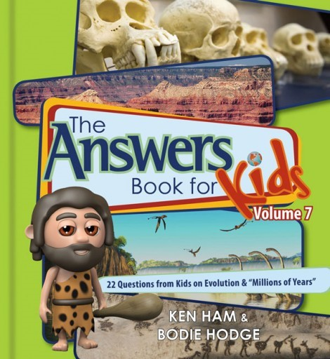 The Answers Book For Kids Volume 7 (Hard Cover)