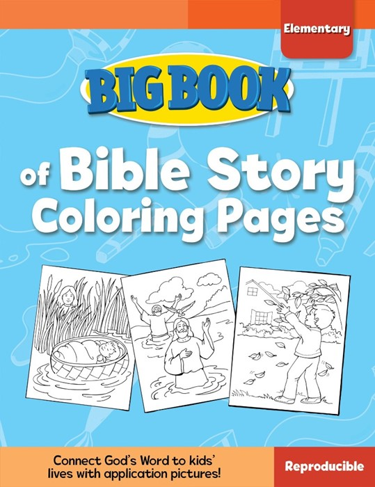 Big Book Of Bible Story Colouring Pages For Elementary Kids (Paper Back)