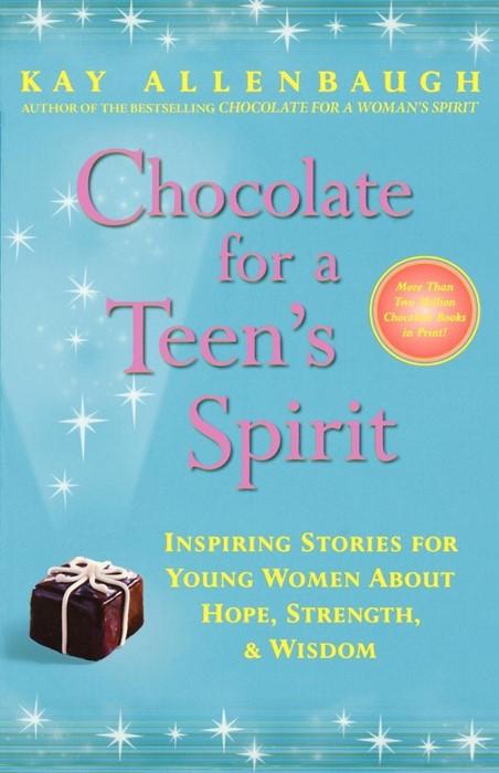 Chocolate for a Teen's Spirit (Original) (Paperback)