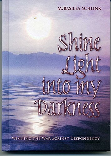 Shine Light Into My Darkness (Hard Cover)