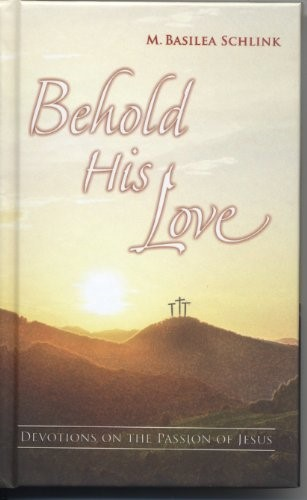 Behold His Love (Hard Cover)