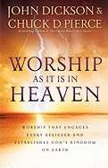 Worship As It Is In Heaven (Paperback)