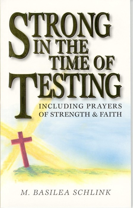 Strong In The Time Of Testing (Paper Back)