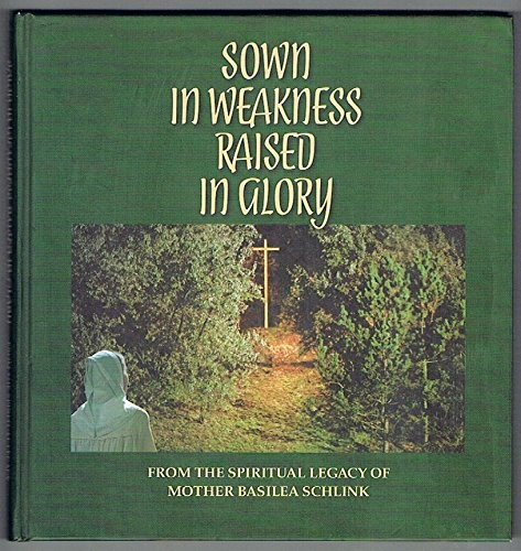 Sown In Weakness, Raised In Glory (Hard Cover)