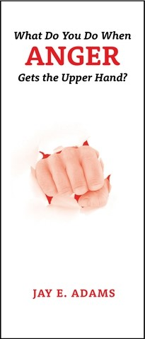 What Do You Do When Anger Gets The Upper Hand? (Pamphlet)