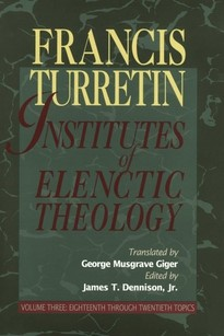 Institutes Of Elenctic Theology, Three Volume Set (Hard Cover)