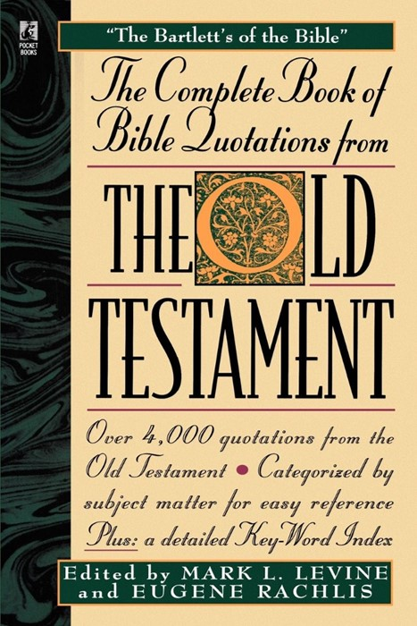 Complete Book of Bible Quotations from the Old Testament, Th (Paperback)