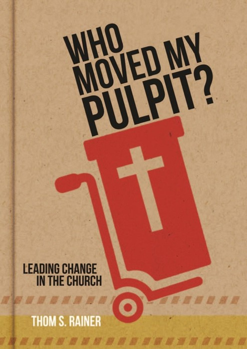 Who Moved My Pulpit? (ITPE)