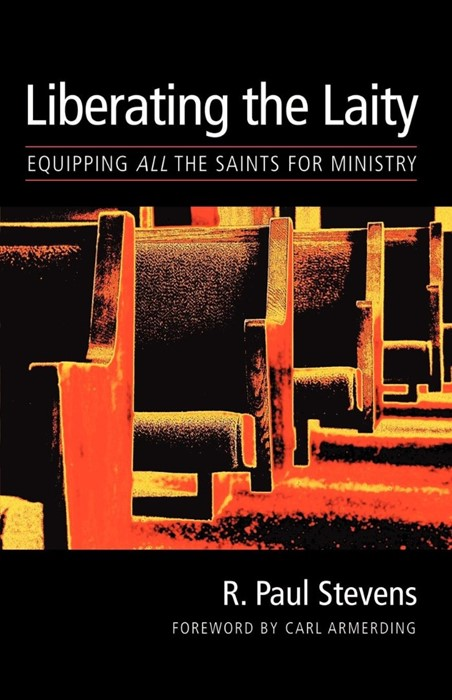 Liberating the Laity (Paperback)