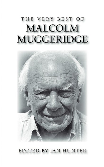 The Very Best of Malcolm Muggeridge (Paperback)