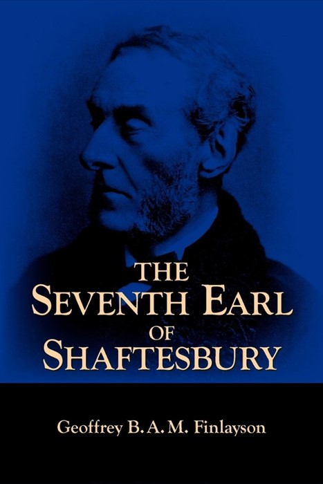 The Seventh Earl of Shaftesbury 1801-1885 (Paperback)