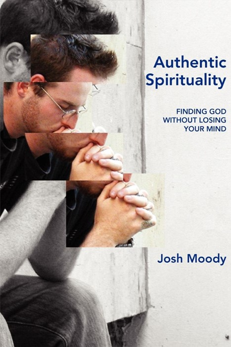 Authentic Spirituality (Paperback)