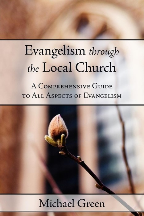 Evangelism Through the Local Church (Paperback)