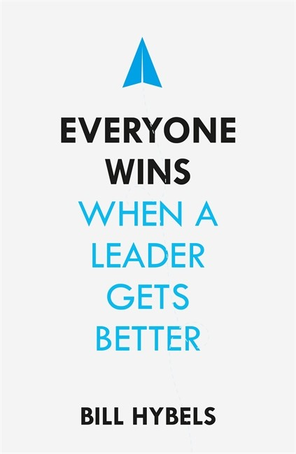 Everyone Wins When A Leader Gets Better (Paperback)