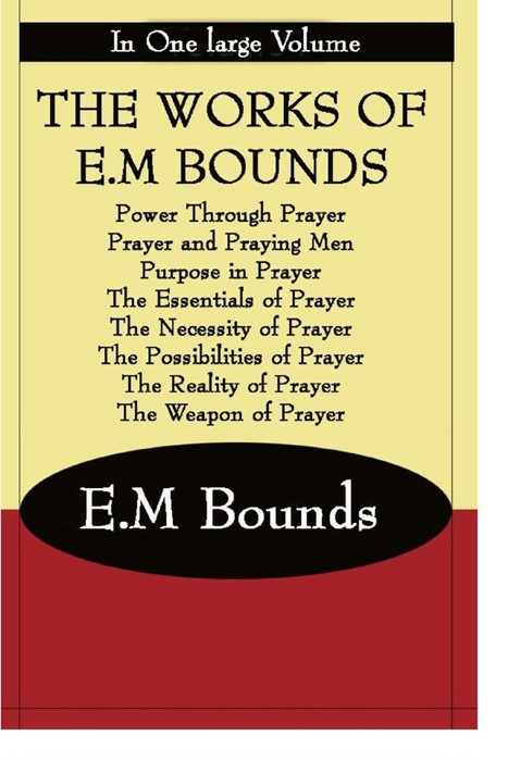 The Works Of E.M Bounds (Paperback)