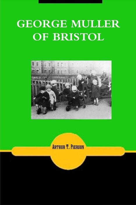 George Muller Of Bristol (Paperback)