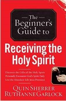 The Beginner's Guide To Receiving The Holy Spirit (Paperback)