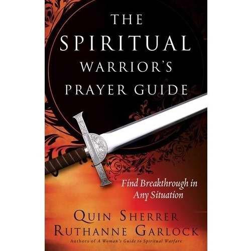 The Spiritual Warrior's Prayer Guide (Paperback)