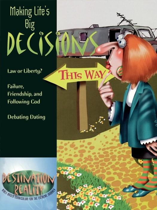 Making Life's Big Decisions (Paperback)