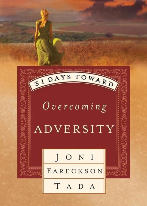 31 Days Toward Overcoming Adversity (Paperback)