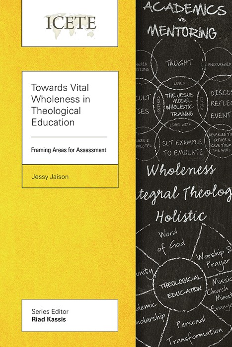 Towards Vital Wholeness in Theological Education (Paperback)