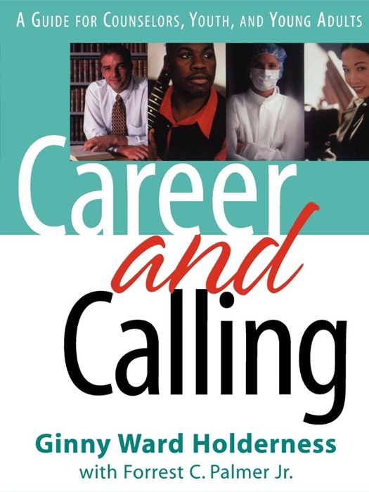Career and Calling (Paperback)