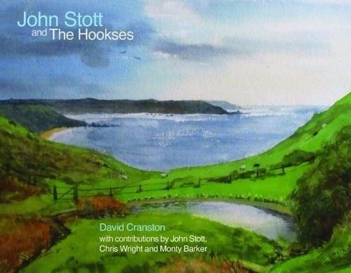 John Stott And The Hookses (Hard Cover)