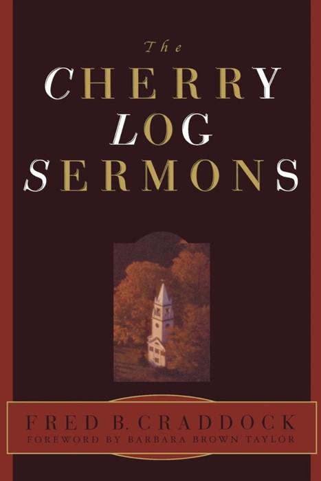 Cherry Log Sermons (Paperback)