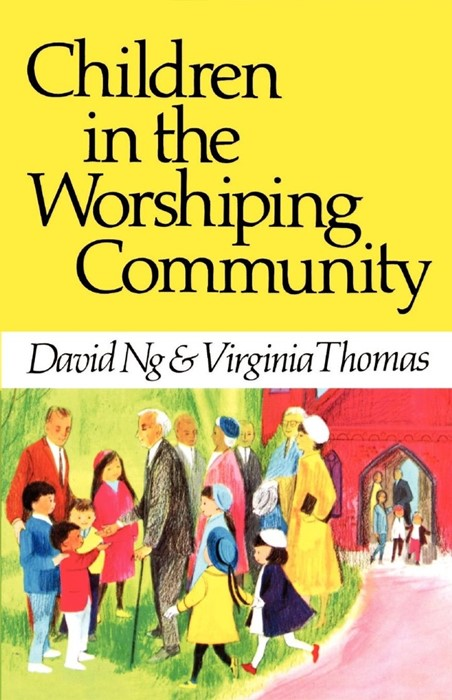 Children in the Worshiping Community (Paperback)