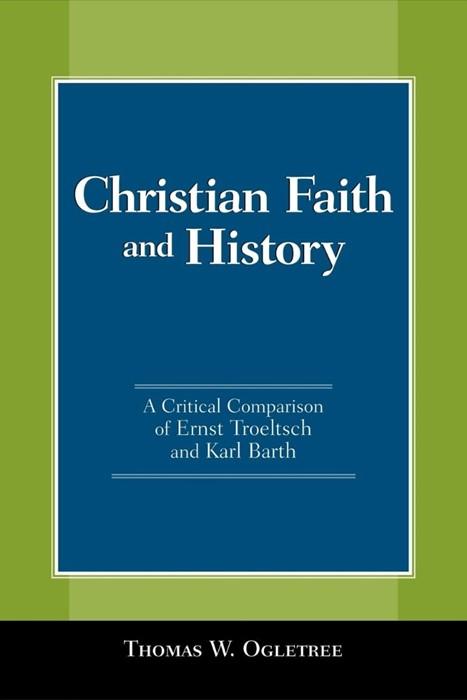 Christian Faith and History (Paperback)