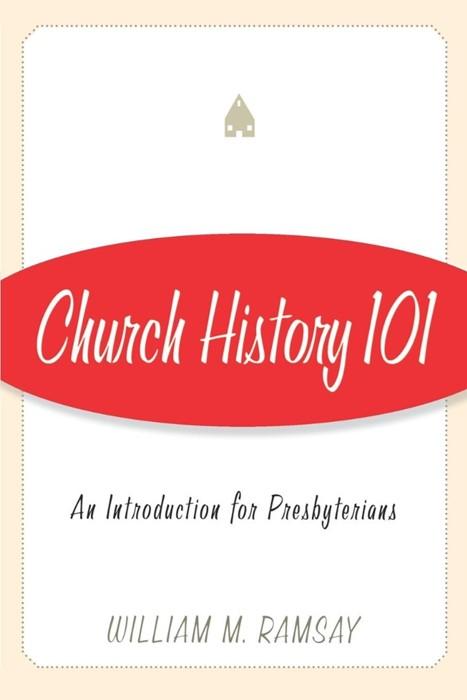 Church History 101 (Paperback)