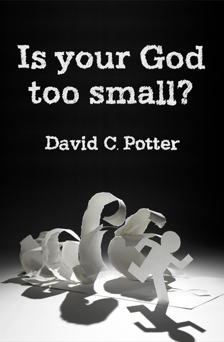 Is Your God Too Small? (Paperback)