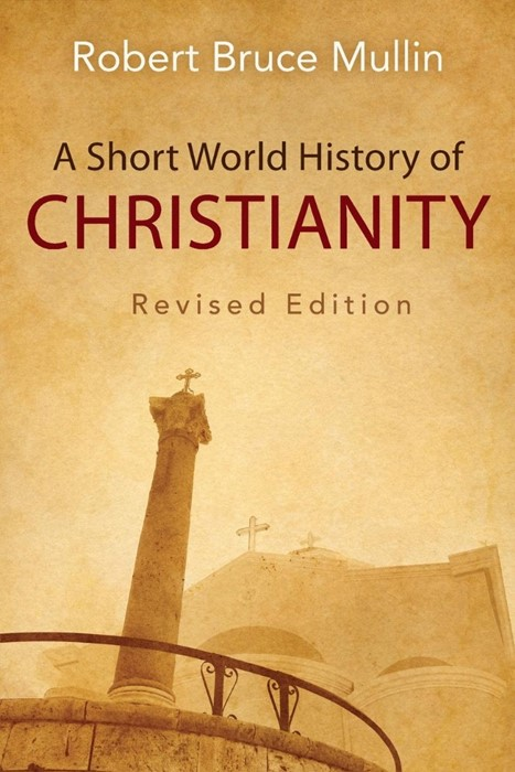 Short World History of Christianity, A (Paperback)