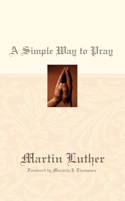 Simple Way to Pray, A (Paperback)