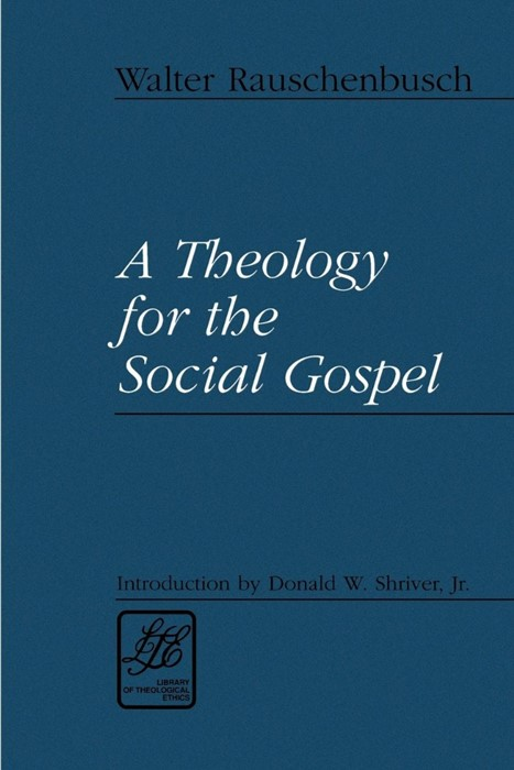 Theology for the Social Gospel, A (Paperback)