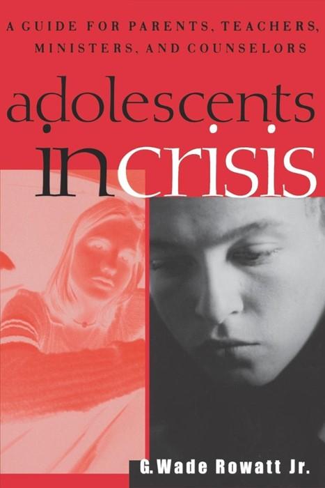 Adolescents in Crisis (Paperback)
