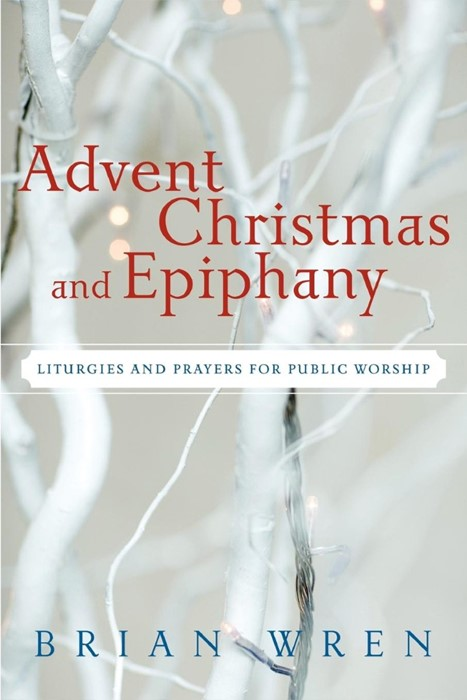 Advent, Christmas, and Epiphany (Paperback)