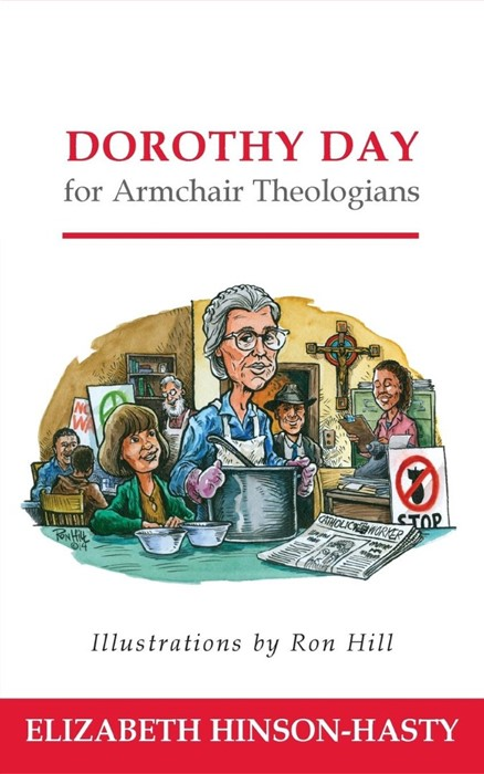 Dorothy Day for Armchair Theologians (Paperback)