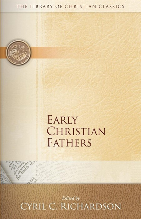 Early Christian Fathers (Paperback)