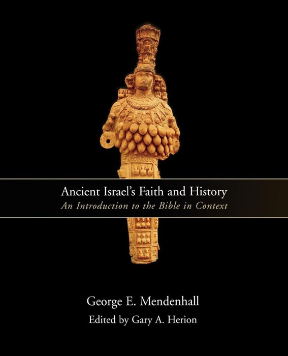 Ancient Israel's Faith and History (Paperback)