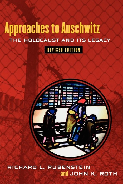 Approaches to Auschwitz (Paperback)